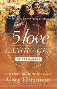 THE 5 LOVE LANGUAGES OF TEENAGES