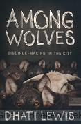 Among wolves