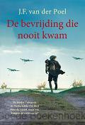 BEVRIJDING DIE NOOIT KWAM