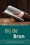 BIJ DE BRON