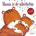 MAMA IS DE ALLERLIEFSTE