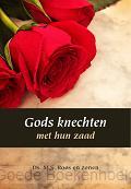 GODS KNECHTEN EN HUN ZAAD