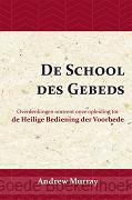 DE SCHOOL DES GEBEDS