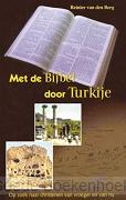 MET DE BIJBEL DOOR TURKIJE