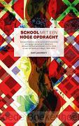 SCHOOL MET EEN HOGE OPDRACHT