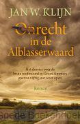 ONRECHT IN DE ALBLASSERWAARD