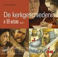 De kerkgeschiedenis in 100 verhalen / 1