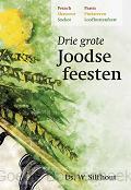 DRIE GROTE JOODSE FEESTEN