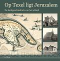 OP TEXEL LIGT JERUZALEM