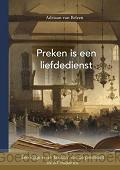 PREKEN IS EEN LIEFDEDIENST