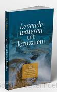 LEVENDE WATEREN UIT JERUZALEM