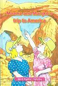 MAAIKE AND MARIJKE'S TRIP TO AMERICA