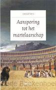 AANSPORING TOT HET MARTELAARSCHAP