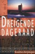 DREIGENDE DAGERAAD / DRUK 1