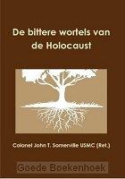 bittere wortels van de holocaust